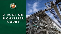 A roof on Philippe-Chatrier court ! | Roland-Garros