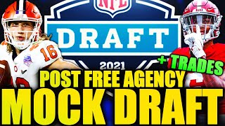 2021 NFL Mock Draft! Post Free Agency! HUGE TRADE!