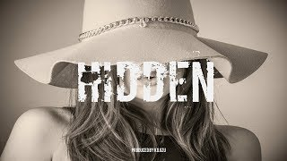 Trap Soul R&B | Neo Soul Type Beat - Hidden (Instrumental)