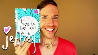 Why I wrote How To Be You!