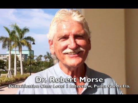Dr. Robert Morse, Detoxification Class level 1 Interview 2016