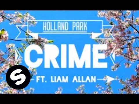 Holland Park - Crime (ft. Liam Allan) [Lyric Video]