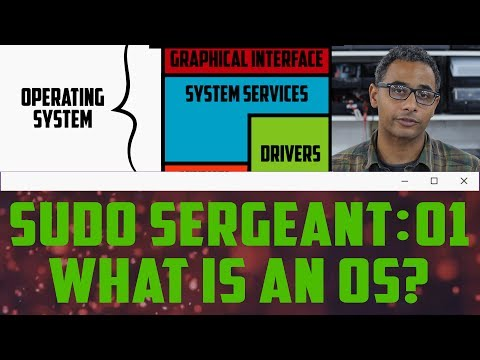 sudo Sergeant 01 - What is an Operating System?