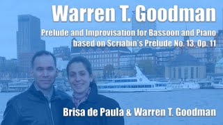 Warren T. Goodman - Prélude and Improvisation for Bassoon and Piano