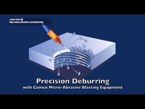 Precision Deburring - Comco Inc