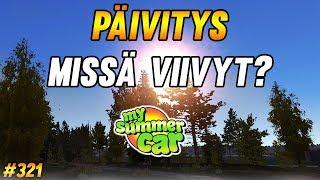 My Summer Car #321 | Päivitys Missä Viivyt?