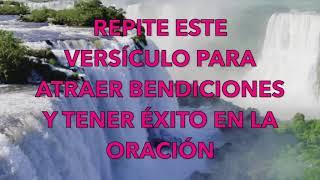 REPITE ESTE VERSÍCULO PARA ATRAER BENDICIONES Y TENER ÉX...