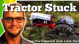 Old Ford 8N Tractor Stuck in the Mud Tractor Fail Video