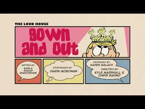 the loud house gown and out