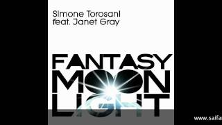 Simone Torosani Feat. Janet Gray - Fantasy Moonlight