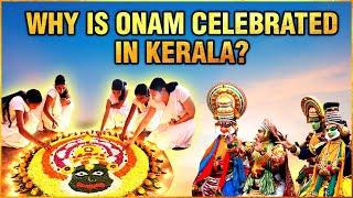 Why Onam Celebrated In Kerala ? | Story Of Onam | Onam Festival 2021 | क्यों मनाते हैं ओणम
