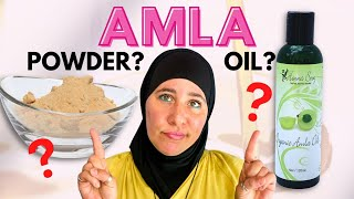 Is Amla Powder better than Amla Oil? What is the difference?