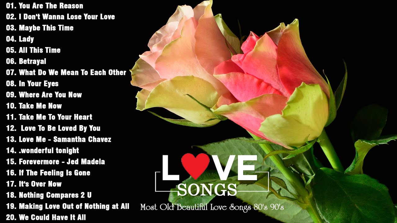 Top Greatest Romantic Love Songs Collection,, Best Romantic Love Songs Ever, Greatest Old Love Songs