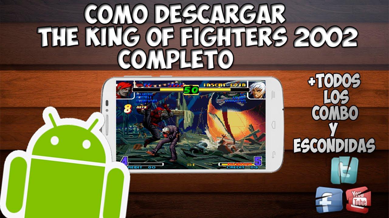 Como Descargar E Instalar King Of Fighters 2002 Para Android