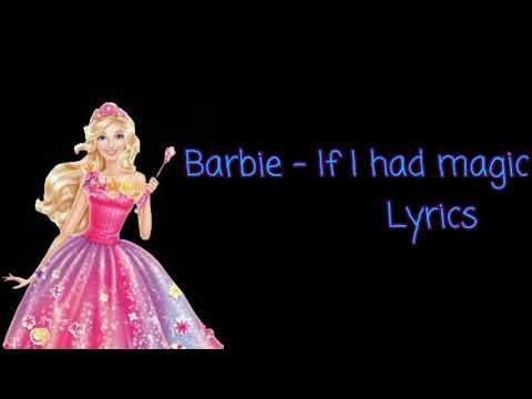Barbie If I had magic lyrics