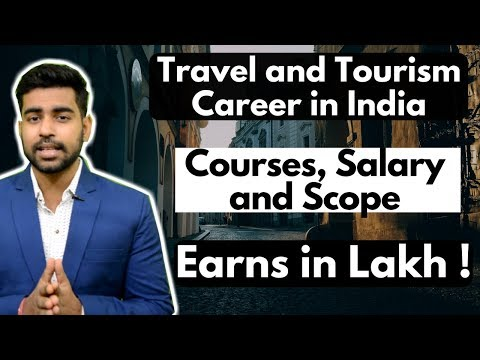 Travel and Tourism Career in India | Courses | Salary | Startups | Hindi