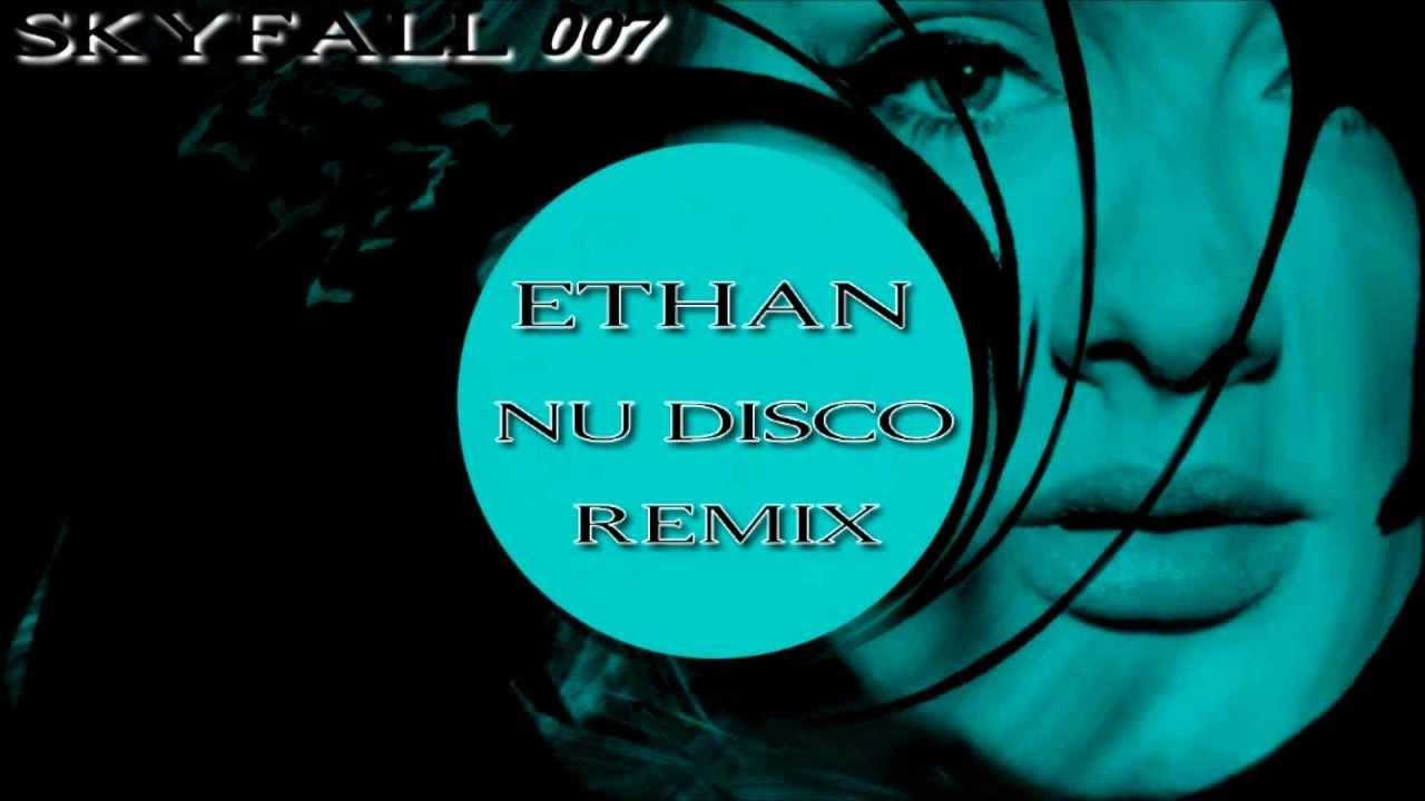 Adele - Skyfall (Ethan Nu Disco Remix)