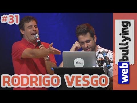 WEBBULLYING NA TV #31 - VESGO (Programa Pânico)