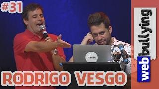 Baixar WEBBULLYING NA TV #31 - VESGO (Programa Pânico)