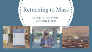 Returning to Mass at St. John's