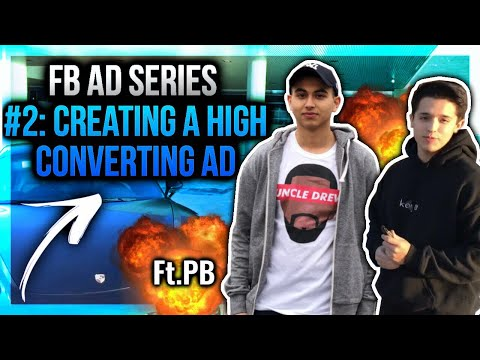 How To Create A High Converting Ad (FB AD SERIES: #2)