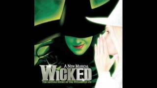 Wicked Original Broadway Cast- Dancing Through Life