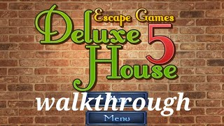Escape Games: Deluxe House 5 Walkthrough