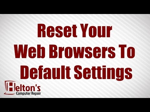 How to Reset Your Web Browser To Its Default Settings - Chrome - Firefox - Internet Explorer
