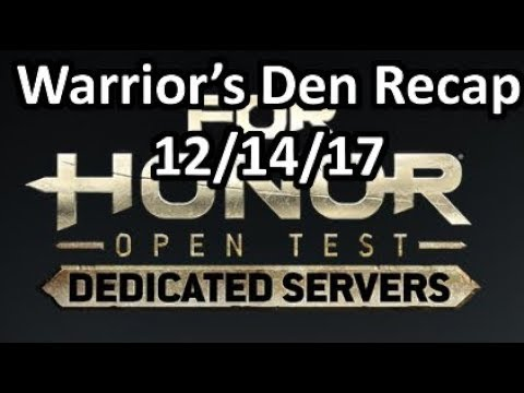 Warrior's Den Recap 12/14/17 - DEDICATED SERVERS ARE HERE!  Also Shaman is nerfed again