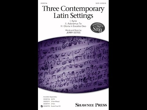 Three Contemporary Latin Settings (SATB) - by Jerry Estes