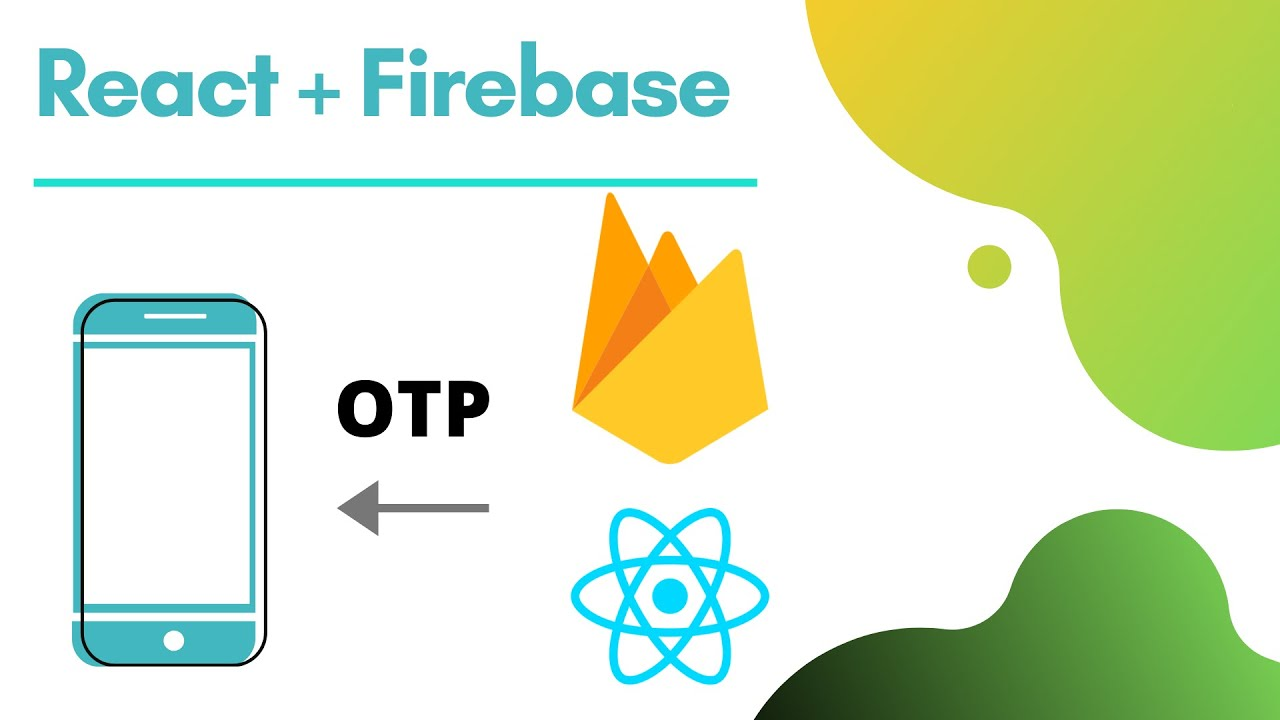 How to send OTP Using React and Firebase | Firebase OTP verification with React | Source code