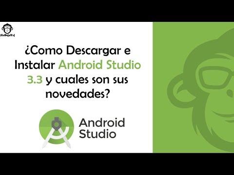 Como Descargar E Instalar Android Studio 3.3 Y Novedades (2019)