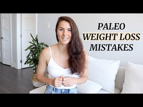 Paleo Weight Loss Mistakes