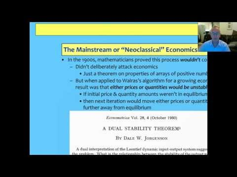 Becoming An Economist Lecture 2 The Mainstream & why General Equilibrium is unstable