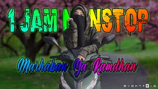 Download MARHABAN YA RAMADHAN 1 JAM NONSTOP SKA VERSION