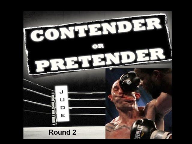 Contenders & Pretenders, Defenders & Intenders Round 2