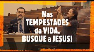 IP Arapongas - Pr Antonio Donadeli - Na Tempestade, busque à Jesus - 05-04-2020