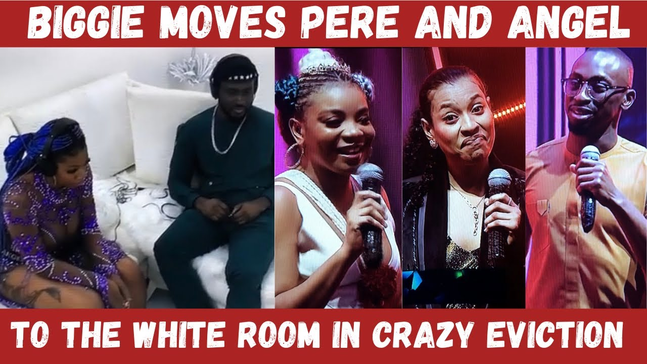 Download BIG BROTHER MOVES PERE AND ANGEL TO WHITE ROOM IN CRAZY EVICTION TWIST   SAGA, NINI, QUEEN EVICTED