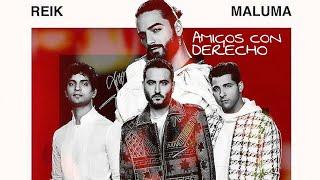 Reik, Maluma - Amigos Con Derechos › {português Español}