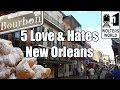 Visit New Orleans - 5 Things You Will Love & Hate About New Orleans, Louisiana