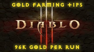 96K GOLD RUN | Lets Play Diablo III - Gold Farming Tips #2