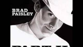 Watch Brad Paisley You Have That Effect On Me video