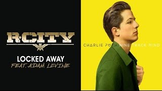 Video Charlie Puth VS R. City - One Call Locked Away (Mashup) download MP3, 3GP, MP4, WEBM, AVI, FLV Agustus 2017