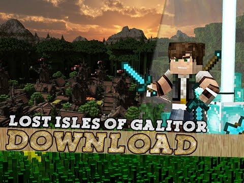 The Lost Isles Of Galitor - Custom Map Download !