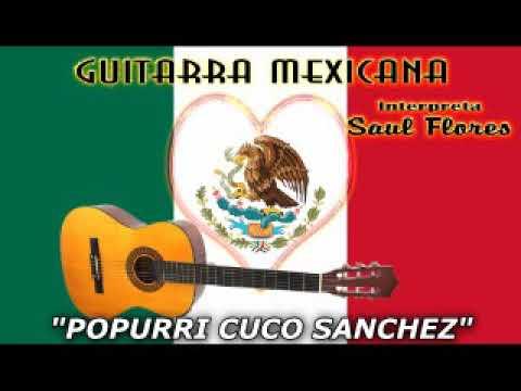 Guitarra Mexicana Musica Instrumental Interpreta Saul Flores 12 Popurris Pegaditos Youtube