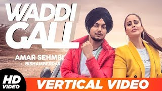 Waddi Gall Vertical Lyrical Amar Sehmbi Latest Punjabi Song 2019
