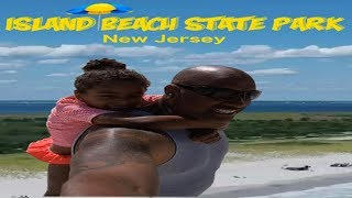 Island Beach State Park | Day Trip