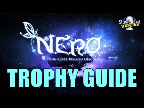 NERO | Trophy Guide - 2 Hour Platinum! (With Commentary)