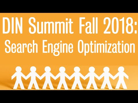 Fall 2018 Digital Influencer Summit: SEO Presentation (Part 4)