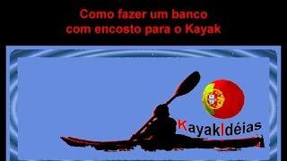 Kayak Ideias - Fazer banco para kayak com encosto